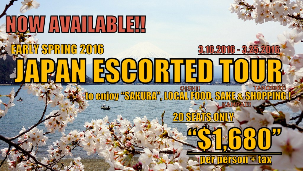 "Spring 2016 - Japan Escorted Tour ""SAKURA"""