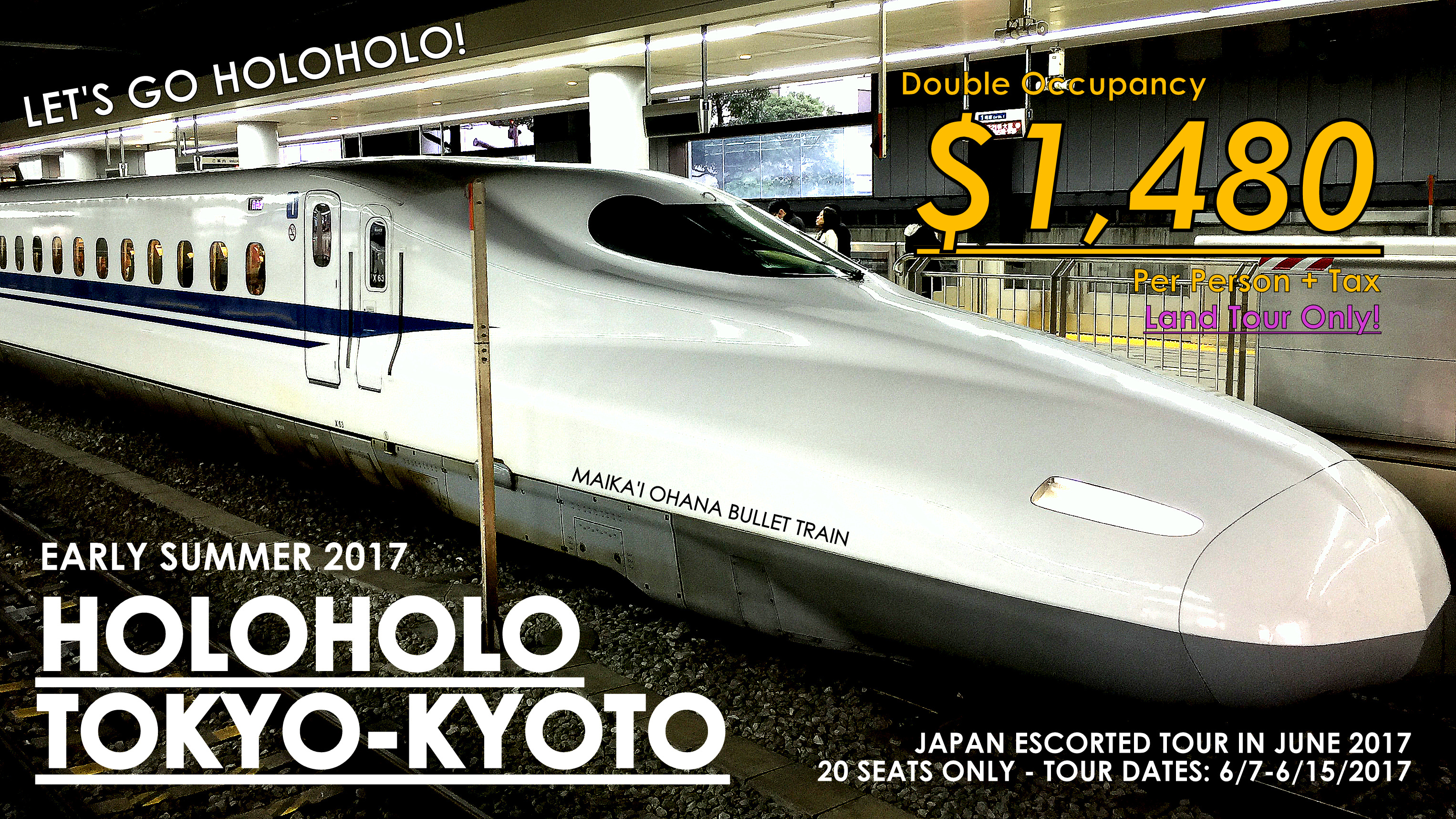 Early Summer 2017 - Holoholo Adventure in Tokyo & Kyoto (& Osaka)! (Tour Dates: 6/7/2017 - 6/15/2017)